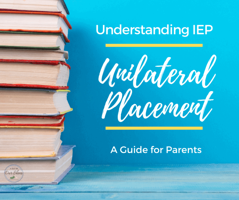 IEP Unilateral Placement | What is it? How do I do it?