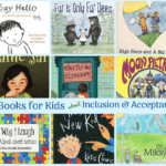10 Books for Kids about Inclusion and Acceptance.