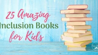 25 Amazing Inclusion Books for Kids