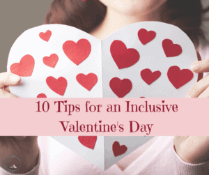 valentines day tips for kids with special needs paper heart being held up