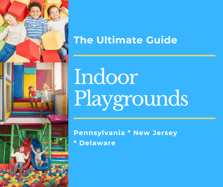 The Ultimate Guide to Indoor Playgrounds | Pennsylvania | Delaware | NJ