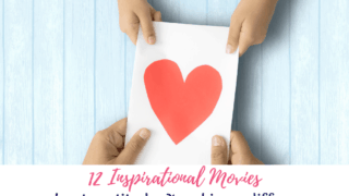 12 Inspirational Family Movies | Gratitude | Making a Difference | Giving Back