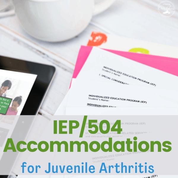 juvenile arthritis iep 504