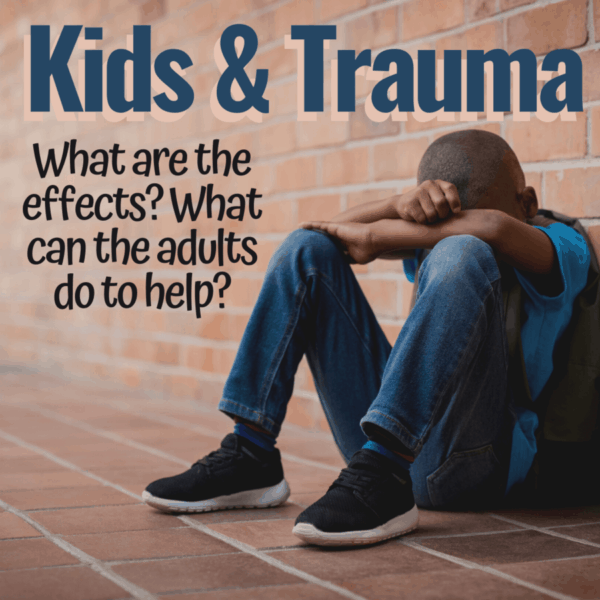Kids and Trauma   Signs   Tips for Parents   Race Trauma   Covid-19 Isolation