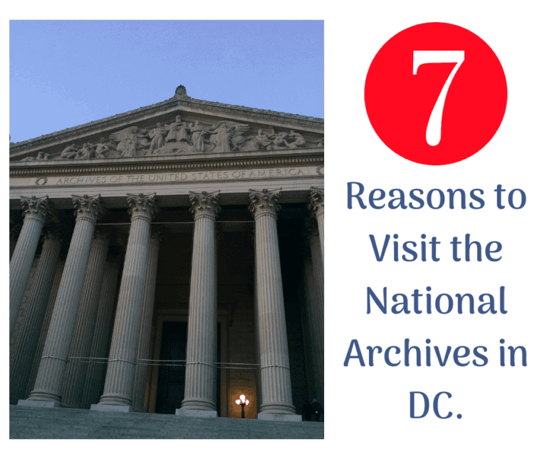 {National Archives in Washington, DC} 7 Reasons you Should Visit this American gem.