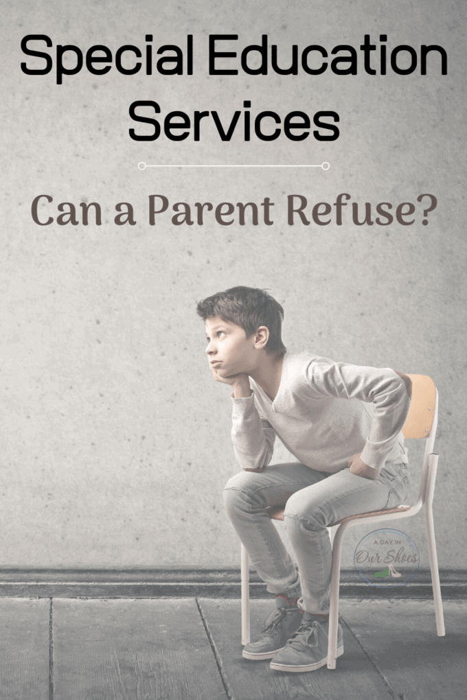 what happens if a parent refuses special education services