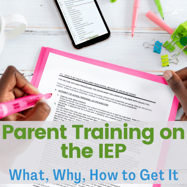 Parent Training on your IEP | Yes, it's a thing!