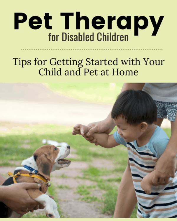 How Does Pet Therapy Work? Pet Therapy for Disabled Children