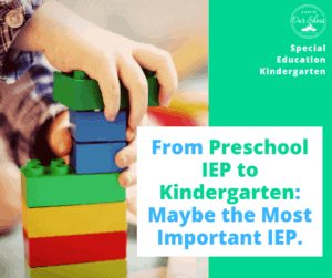 preschool iep to kindergarten