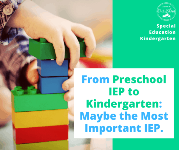 "Maybe the Most Important IEP–>Preschool IEP to Kindergarten IEP.""/></a></div><div class="