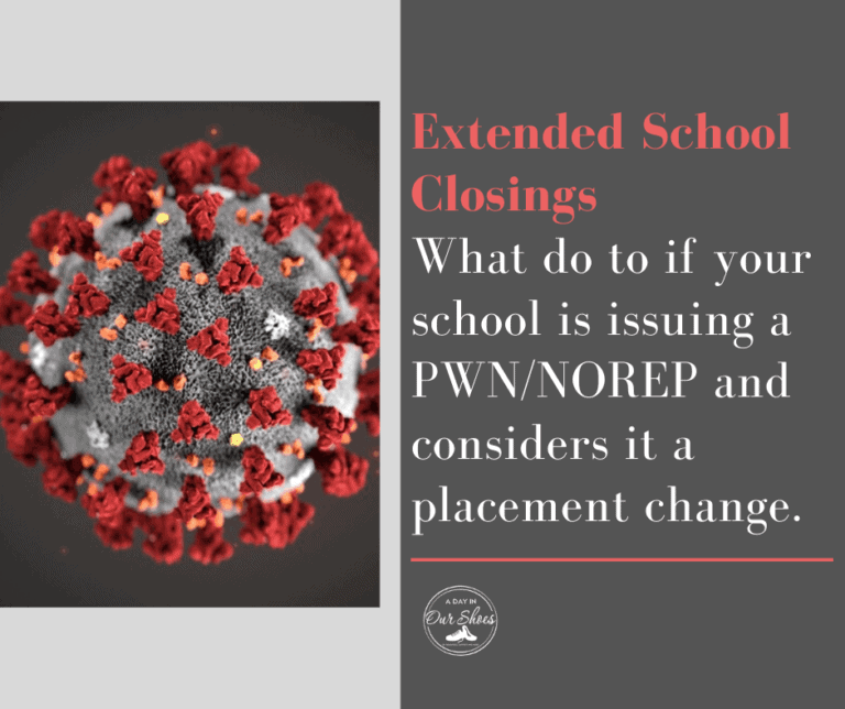 Extended School Closings |  IEP Evaluations | PWNs | Placement Change |