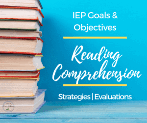 iep goals for reading comprehension