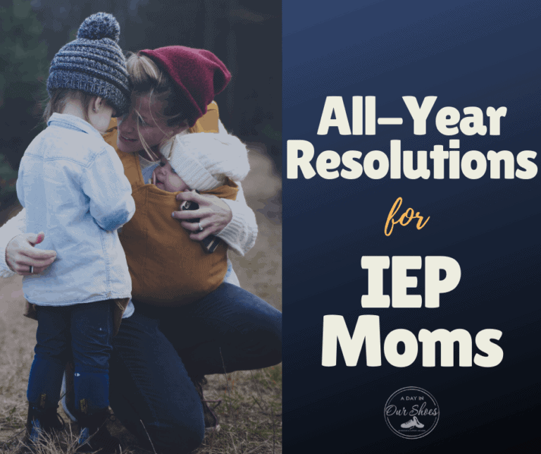 10 All-Year's Resolutions for IEP Moms.