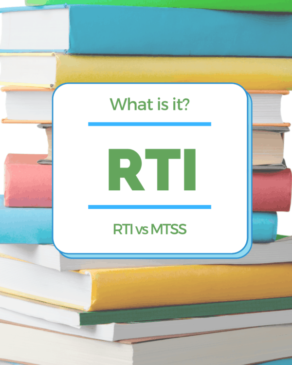 What is RTI in School? What does it mean? RTI vs. MTSS