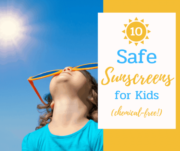 A list of 10 safe, chemical free, mineral based sunscreen for kids #Sun #SPF #Kids #HealthyFamilies #SpecialNeeds #Summer #SummerFun