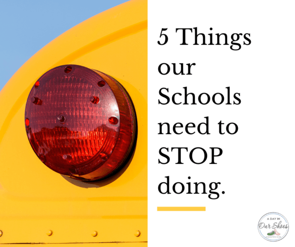 7 things schools need to stop doing