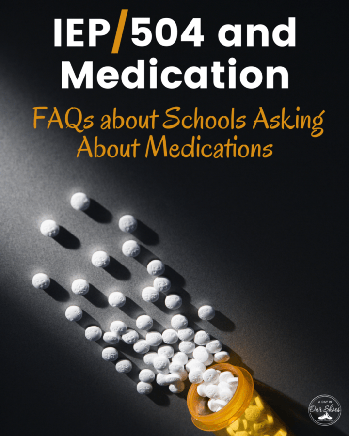 Do I have to tell the IEP team about my child's medication? Can Schools Force Medication? | IEP and 504 Issues