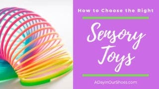 How to Choose the Best Sensory and Autism Toys for your child.