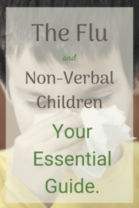 the flu disabled and non-verbal child guide for parents child blowing his nose