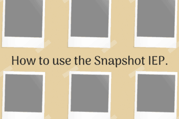 How to use the Snapshot IEP in your next Parent-Teacher meeting. {free printable!}