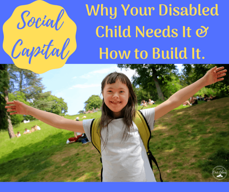 How and Why to Build Social Capital for your Disabled Child.
