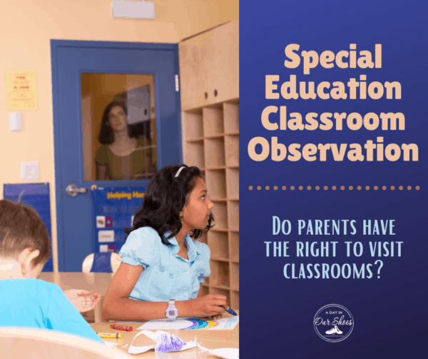 Special Education Classroom Observation: Rules for Parents Visiting Classrooms