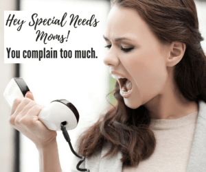 special needs mom complain angry woman yelling into a phone