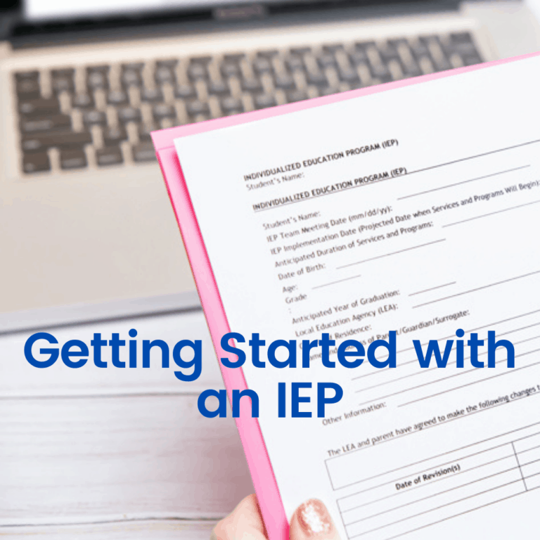 How to Get Started with an IEP For Your Child.