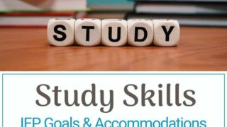 {Study Skills} IEP Goals | Accommodations | Resources for Parents