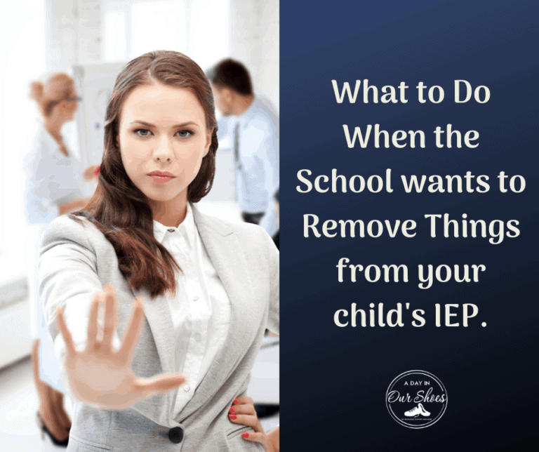 How to Prevent your School from Removing IEP Supports and Services.