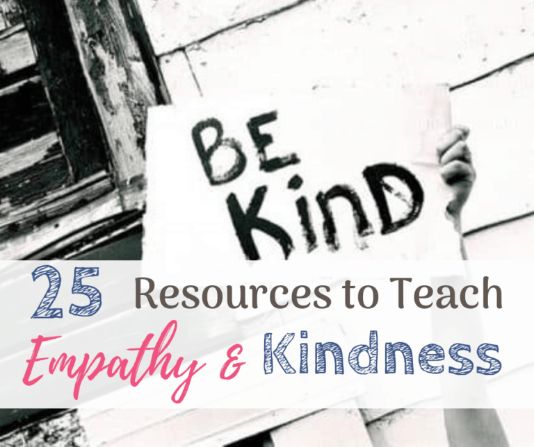 How to Teach Empathy and Kindness | 25 Resources for Parents and Teachers