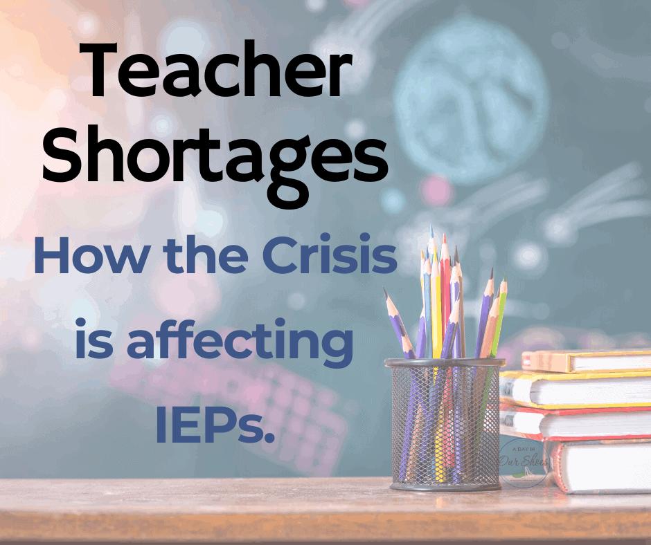 teacher-shortages-IEP