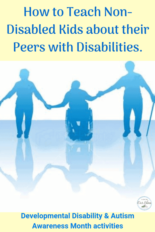 teach non-disabled children about their peers with disabilities