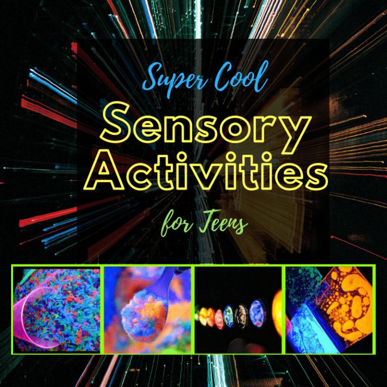 21 Cool Sensory Activities for Older Kids | Teens | Light Play