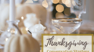 67 Fun Thanksgiving Conversation Starters {with free printables!}