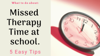 5 tips for handling missed therapy hours at school