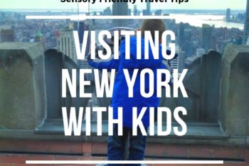 List of {Sensory-Friendly} Tips for Taking Kids to NYC.