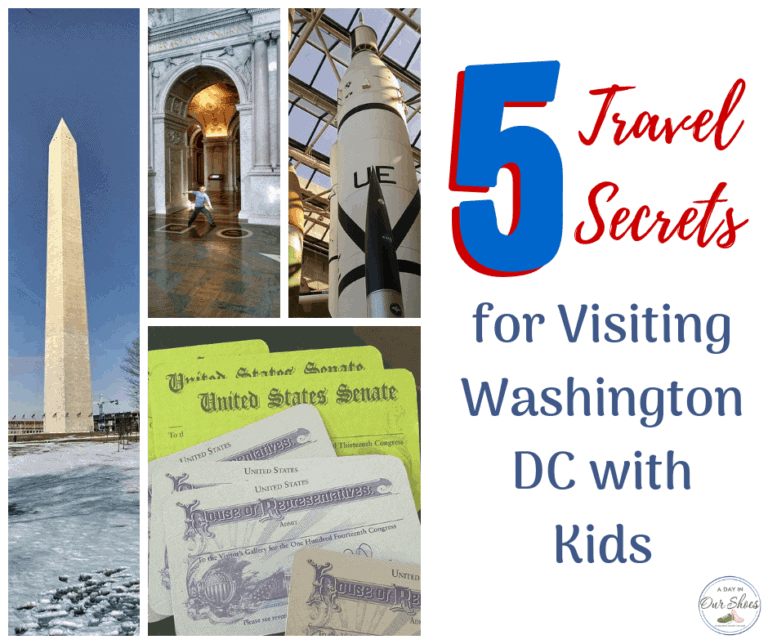 {Washington, DC with Kids} 5 Travel Secrets to have your best trip ever!
