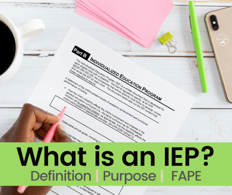 What is an IEP? Explained by a Parent Advocate.