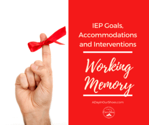 working memory iep goals